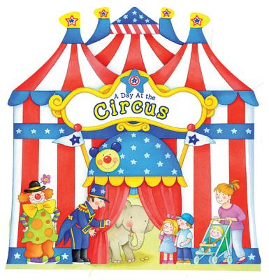 A Day at the Circus By Happy Books