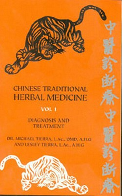 Chinese Traditional Herbal Medicine By Tierra, Michael/ Tierra, Lesley